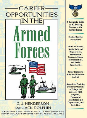 Career Opportunities in the Armed Forces by C.J. Henderson image