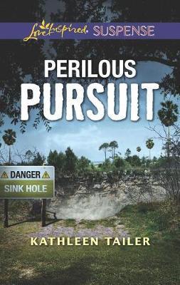 Perilous Pursuit by Kathleen Tailer