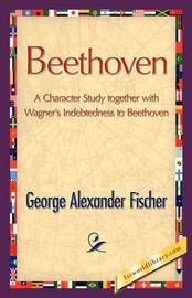 Beethoven by George A. Fischer