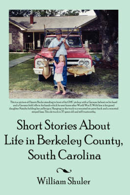 Short Stories About Life in Berkeley County South Carolina by William, Shuler image
