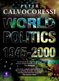 World Politics, 1945-2000 by Peter Calvocoressi image