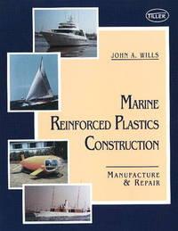 Marine Reinforced Plastics Construction by John Wills image