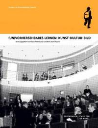(Un)Vorhersehbares Lernen: Kunst - Kultur - Bild image