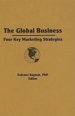 The Global Business by Erdener Kaynak image