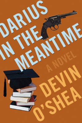 Darius in the Meantime by Devin Liddell