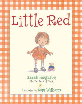 Little Red by Sarah Ferguson, Duchess of York