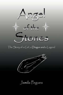 Angel of the Stones by Jamila Pegues