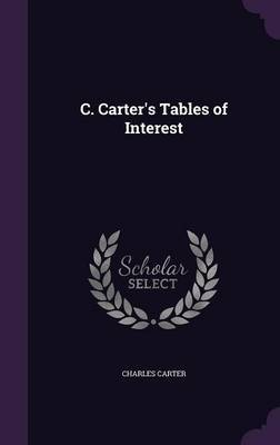 C. Carter's Tables of Interest by Charles Carter image