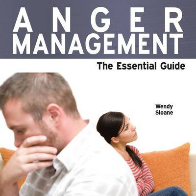 Anger Management by Wendy Sloane