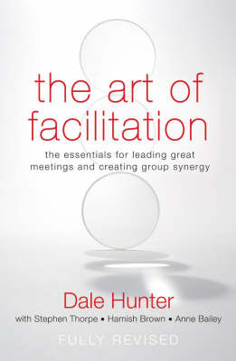 Art of Facilitation by Dale Hunter image