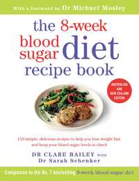 8-Week Blood Sugar Diet Cookbook by Clare Bailey