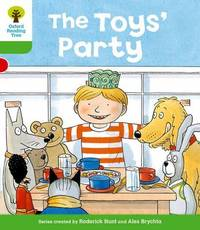 Oxford Reading Tree: Level 2: Stories: The Toys' Party by Roderick Hunt