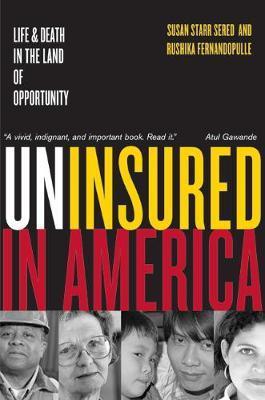 Uninsured in America by Susan Sered