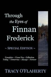 Through the Eyes of Finnan Frederick by Tracy R L O'Flaherty image