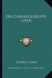 Die Carbazolgruppe (1919) by Georg Cohn