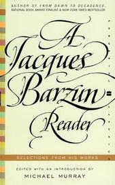A Jacques Barzun Reader by Jacques Barzun image