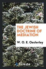 The Jewish Doctrine of Mediation by W.O.E Oesterley image
