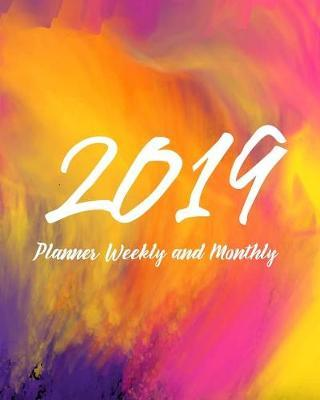 2019 Planner Weekly and Monthly by Alicia Clays