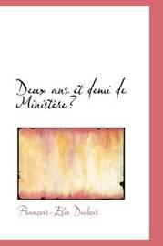 Deux Ans Et Demi De Ministere by Francois-Elie Dubois image