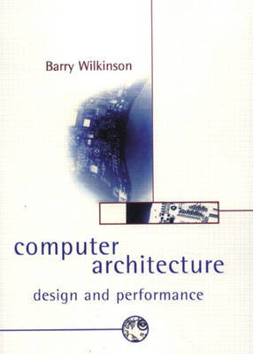 Computer Architecture by Barry Wilkinson image