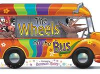The Wheels on the Bus by Donovan Bixley