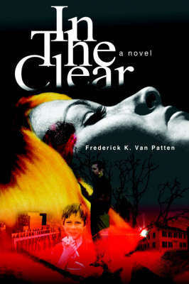 In the Clear by Frederick K. Van Patten