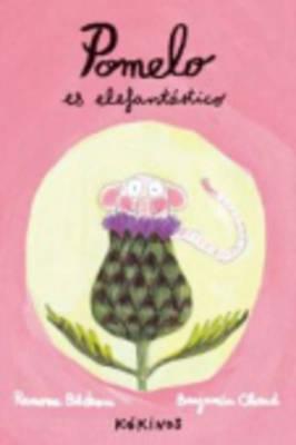 Pomelo Es Elefantastico by Benjamin Chaud