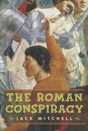The Roman Conspiracy by Jack Mitchell