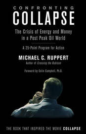 Confronting Collapse by Michael C Ruppert