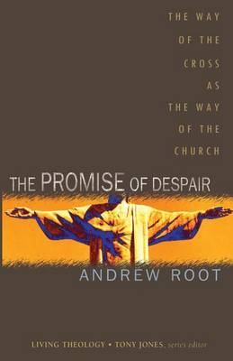 The Promise of Despair by Andrew Root image