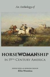 Horsewomanship in 19th-Century America by Elizabeth Karr image