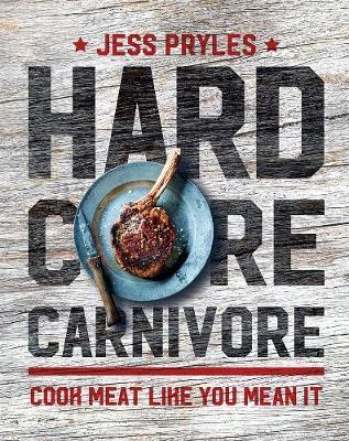 Hardcore Carnivore by Jess Pryles image