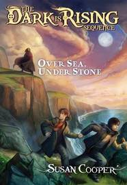 Over Sea Under Stone (Dark is Rising #1) by Susan Cooper