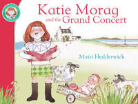 Katie Morag And The Grand Concert by Mairi Hedderwick image