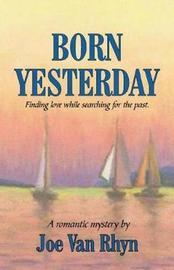 Born Yesterday by Joe Van Rhyn image