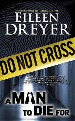 A Man to Die for (a Suspense/Thriller) by Eileen Dreyer