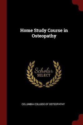 Home Study Course in Osteopathy