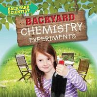 Backyard Chemistry Experiments by Alix Wood image