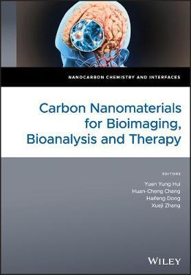Carbon Nanomaterials for Bioimaging, Bioanalysis and Therapy by Yuen Y. Hui image