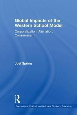 Global Impacts of the Western School Model by Joel Spring image