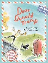 Dear Donald Trump by Sophie Siers
