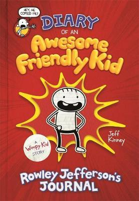 Diary of an Awesome Friendly Kid: Rowley Jefferson's Journal by Jeff Kinney image