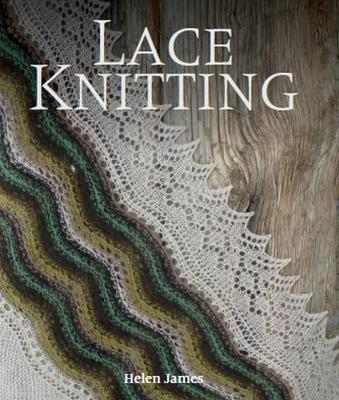 Lace Knitting by Helen James