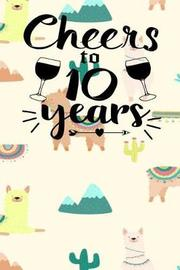 Cheers to 10 Years by Migs Shamil Publishers image