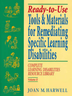 Ready-to-Use Tools and Materials for Remediating Specific Learning Disabilities by Joan M. Harwell image