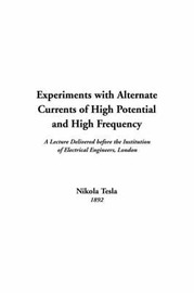Experiments with Alternate Currents of High Potential and High Frequency by Nikola Tesla image