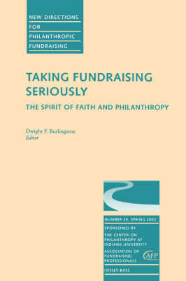 Taking Fundraising Seriously: The Spirit of Faith and Philanthropy