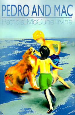 Pedro and Mac by Patricia McCune Irvine