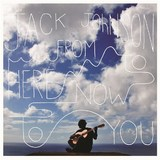 From Here To Now To You (LP) by Jack Johnson