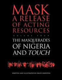 Touch and the Masquerades of Nigeria by David Griffiths image